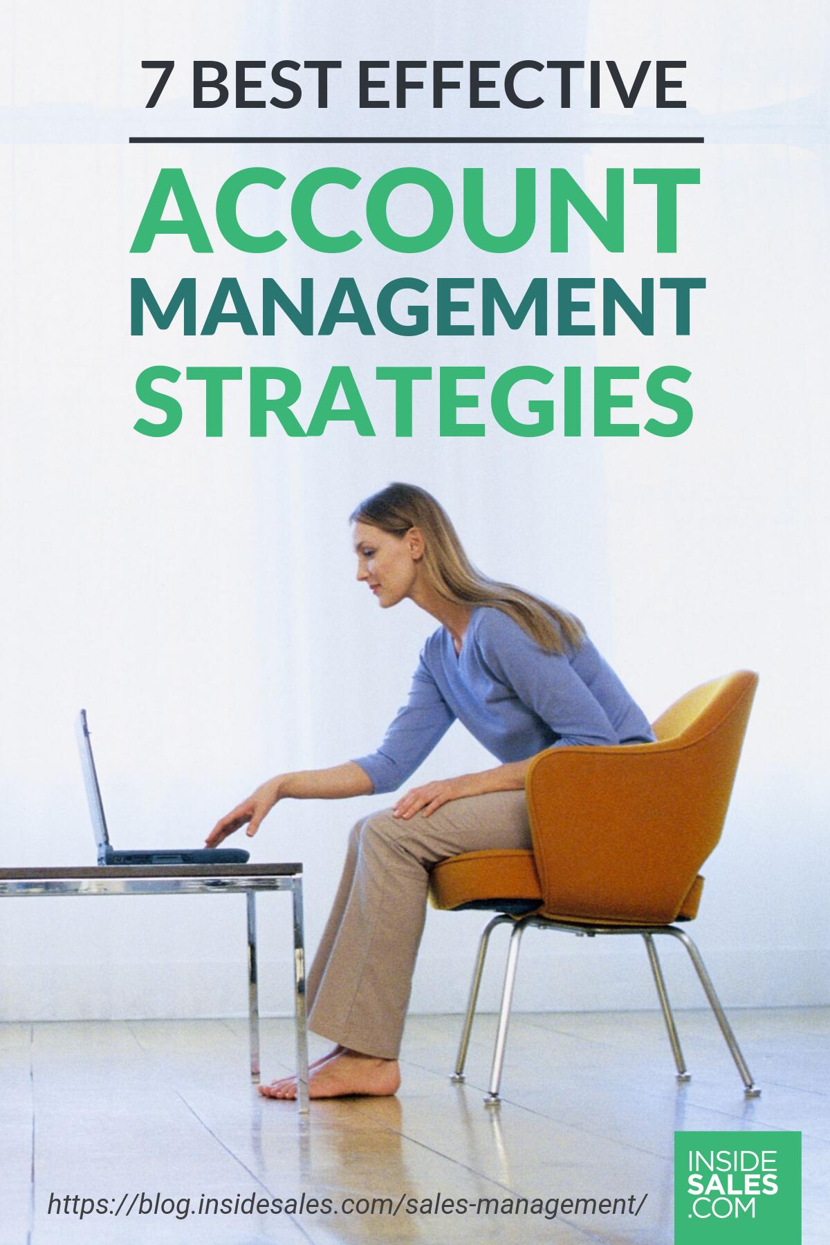 7 Best Effective Account Management Strategies https://www.xant.ai/blog/sales-management/management-strategies-key-accounts/